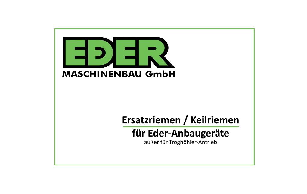 Ersatzriemen / Ersatzkeilriemen für Eder Anbaugeräte (außer Troghöhler-Antrieb)