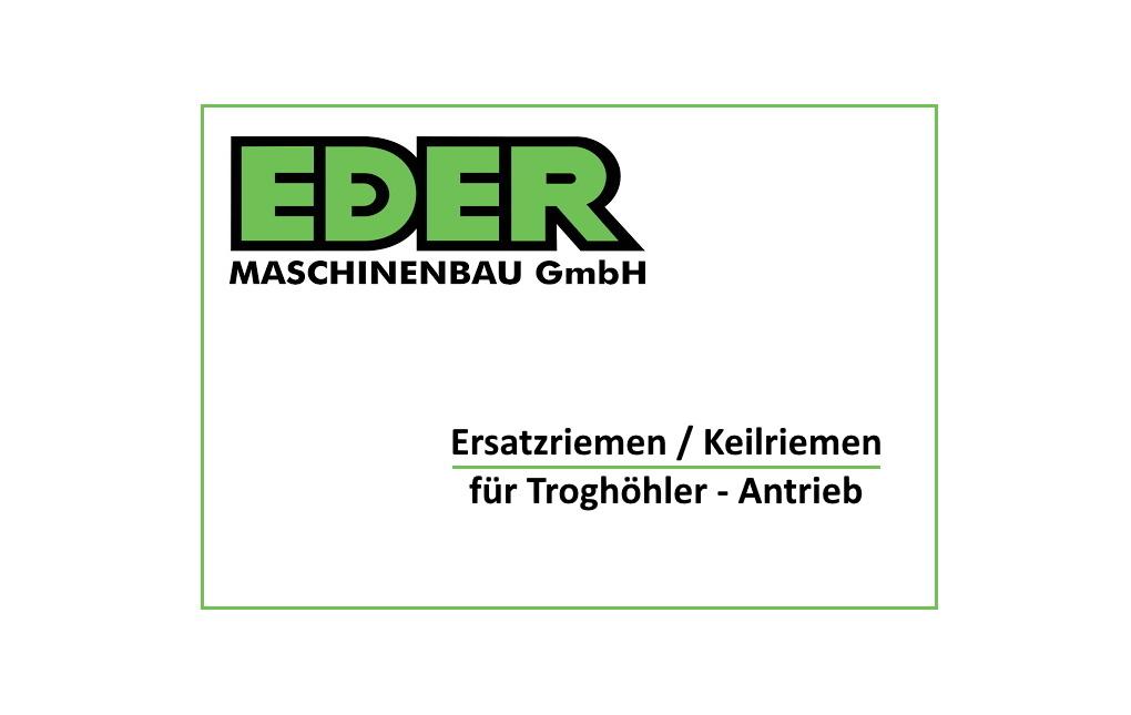 Ersatzriemen / Ersatzkeilriemen für Eder Troghöhler-Antrieb